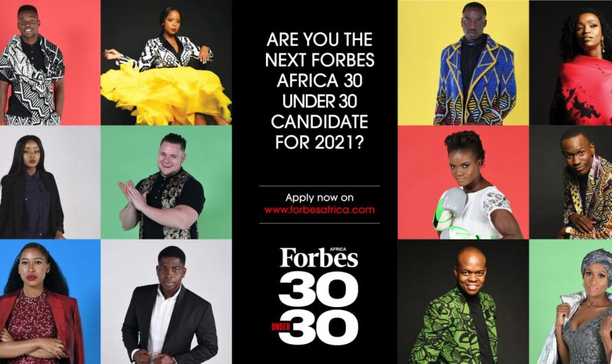 Nominations Open For FORBES AFRICA's 30 Under 30 Class Of 2021