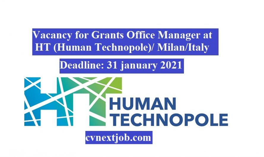 Vacancy for Grants Office Manager at HT (Human Technopole)/ #Milan (#Italy)