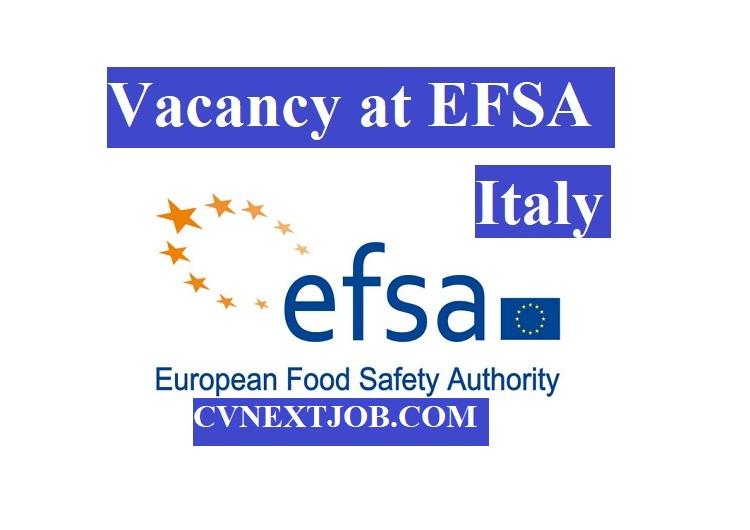 Vacancy at EFSA (The European Food Safety Authority ) / #Italy( Emilia-Romagna, #Parma)