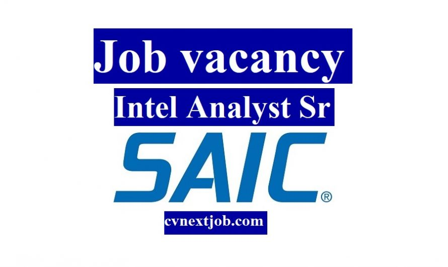 Job vacancy/ Intel Analyst Sr at SAIC/ #Bethesda, #Maryland (#UnitedStates)