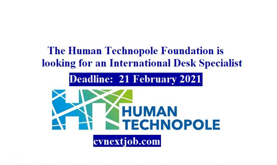 The Human Technopole Foundation is looking for an International Desk Specialist ( #Milan, #Italy)