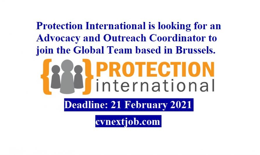Protection International is looking for an Advocacy and Outreach Coordinator to join the Global Team based in #Brussels