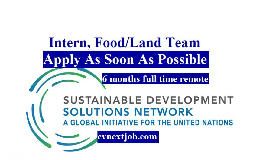 Intern, Food/Land Team at Sustainable Development Solutions Network (SDSN) ( #Paris, #France)
