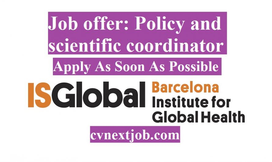 Job offer: Policy and scientific coordinator for the Hub on Preparedness, Response, Surveillance and Resilience at ISGlobal ( #Barcelona, #Spain)
