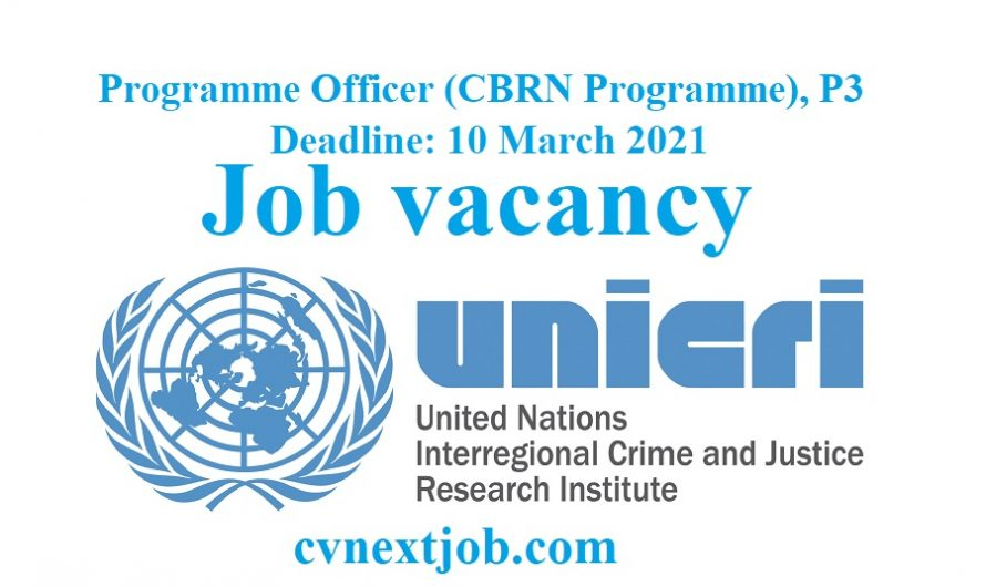 Programme Officer (CBRN Programme), P3 at United Nations Interregional Crime and Justice Research Institute ( #Turin, #Italy)