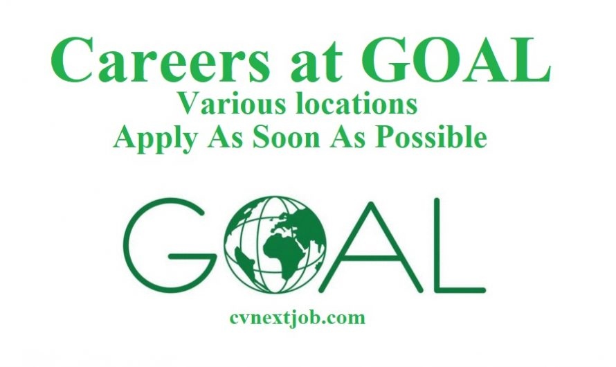Call for Applications/  Careers at GOAL/ Various locations