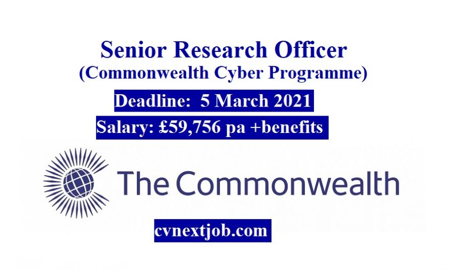 Job vacancy/ Senior Research Officer (Commonwealth Cyber Programme)  at  Commonwealth Secretariat ( #London, #UnitedKingdom)