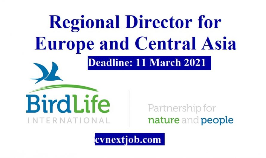 Job vacancy/ Regional Director for Europe and Central Asia at BirdLife International ( #Brussels, #Belgium)