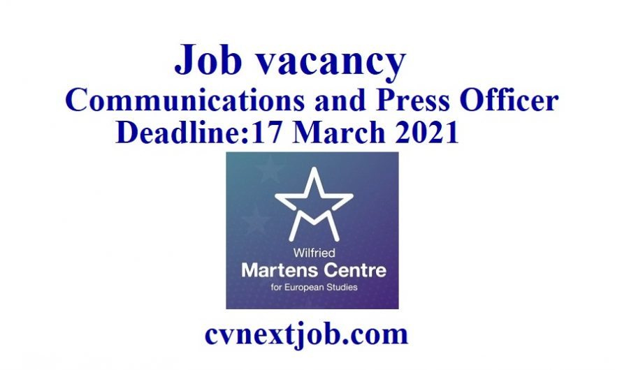 Job vacancy/ Communications and Press Officer at Wilfried Martens Centre for European Studies/  #Brussels, #Belgium