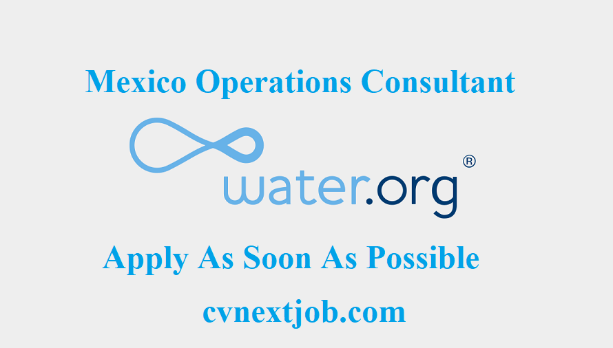 Job vacancy/ #Mexico Operations Consultant (Contract) at Water.org