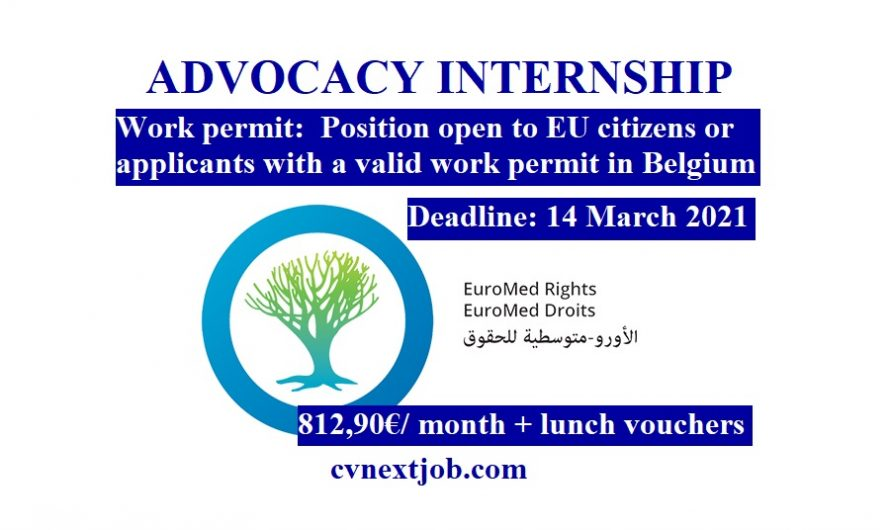 Call for Applications: ADVOCACY INTERNSHIP – EUROMED RIGHTS ( #Brussels, #Belgium)