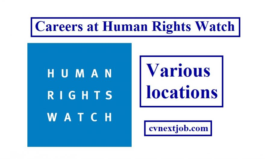 Call for Applications/ Careers at Human Rights Watch/ Various locations