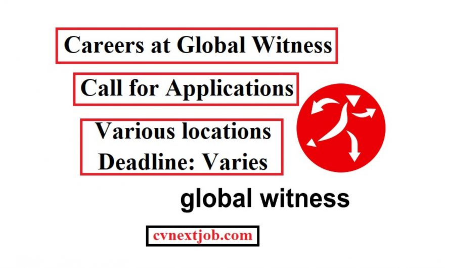 Call for Applications/ Careers at Global Witness/ Various locations