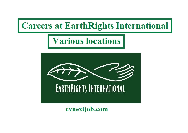 Call for Applications/ Careers at EarthRights International/ Various locations